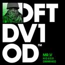 H.O.U.S.E (Remixes)/Mr. V