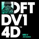 Jus Dance/Mr. V