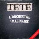 L'orchestre imaginaire (Instrumentals)/Tété