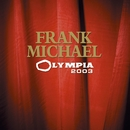 Olympia 2003 (Live)/Frank Michael