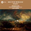 Berlioz: Cléopâtre/Veronique Gens
