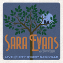 Tennessee Whiskey (Live from City Winery Nashville)/Sara Evans