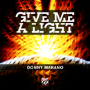 Give Me a Light/Donny Marano