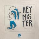 Hey Mister/Detroit Swindle