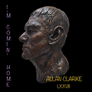 I'm Comin' Home/Allan Clarke