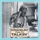 Talkin' (feat. PJ)/Kranium