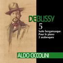 Debussy: Suite bergamasque, Pour le piano & 2 Arabesques/Aldo Ciccolini