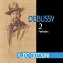Debussy: Préludes/Aldo Ciccolini