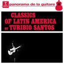 Classics of Latin America/Turibio Santos
