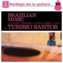 Brazilian Music/Turibio Santos