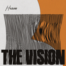 Heaven (feat. Andreya Triana)/The Vision