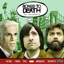 Bored To Death (The Soundtrack)/Various Artists