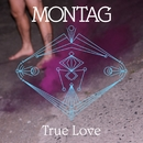 True Love (feat. Native Cell) / Will We Ever Find/Montag