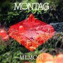 Memori b/w Memori Encore (feat. Erika Spring)/Montag