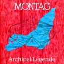 Archipel/Légende / Memori (The Tresor Rmx)/Montag