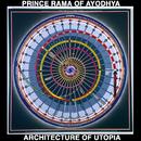 Architecture of Utopia/Prince Rama
