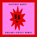Dollar (20syl Remix)/Electric Guest