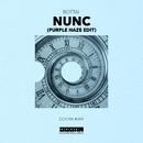 Nunc (Purple Haze Edit)/Bottai