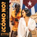 Como No (feat. Becky G)/Akon