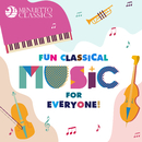 Fun Classical Music for Everyone!/Various Artists