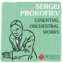 Sergei Prokofiev: Essential Orchestral Works/Various Artists