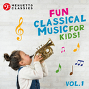 Fun Classical Music for Kids!/Various Artists
