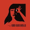 Miracle Pill/GOO GOO DOLLS