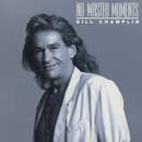 No Wasted Moments/Bill Champlin