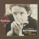 An Anthology: The Elektra Years/The Paul Butterfield Blues Band