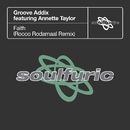 Faith (feat. Annette Taylor) [Rocco Rodamaal Remix]/Groove Addix