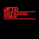 Force/Catz 'n Dogz