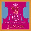 Juntos (En Directo, Teatro de la Maestranza, Sevilla, 2019)/Siempre asi