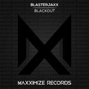 Blackout/Blasterjaxx