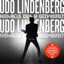 """Niemals dran gezweifelt (Titelsong zum Kinofilm """"Lindenberg! Mach Dein Ding"""") [Radio Version]/Udo Lindenberg"""