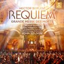 Berlioz: Requiem (Grande Messe des morts) [Live]/John Nelson