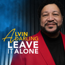 Leave It Alone/Alvin Darling