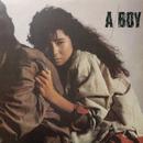 A BOY (2019 Remaster)/中村あゆみ