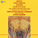 Kodály: Missa brevis - Janáček: Mass in E-Flat & The Lord's Prayer/Choir of King's College, Cambridge