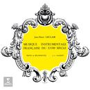 Musique instrumentale française du XVIIIe siècle/Jean-François Paillard