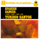 Spanish Dances, Vol. 1/Turibio Santos