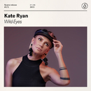 Wild Eyes/Kate Ryan