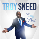 All My Best/Troy Sneed