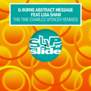 This Time (feat. Lisa Shaw) [Charles Spencer Remixes]/Q-Burns Abstract Message