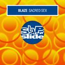 Sacred Sex/Blaze