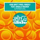 Supernatural (feat. Ursula Rucker)/King Britt & Firefly