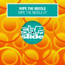 Wipe The Needle EP/Wipe The Needle