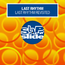 Last Rhythm Revisited/Last Rhythm
