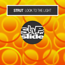 Look To The Light/Strut