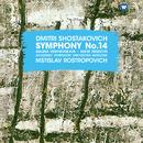 Shostakovich: Symphony No. 14, Op. 135/Mstislav Rostropovich