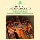 Handel: Organ Concertos/Marie-Claire Alain